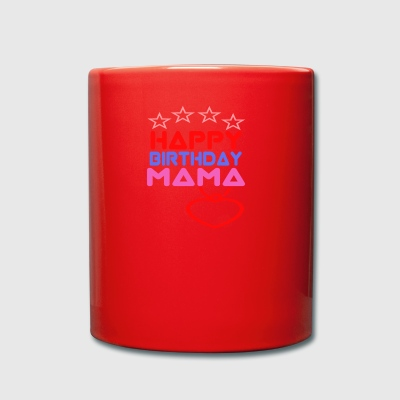Happy Birthday Mama - Enfärgad mugg