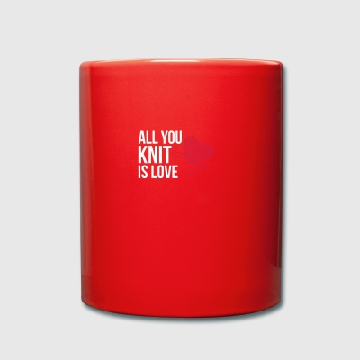 All you knit is love - knitting - Full Colour Mug