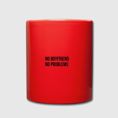 No Boyfriend No Problems - Full Colour Mug