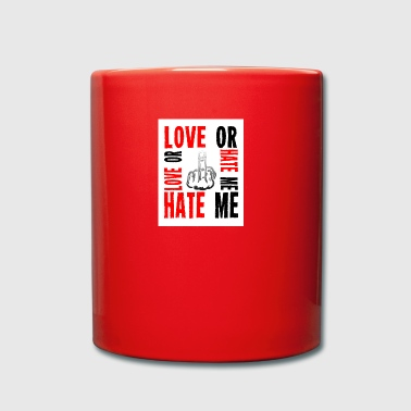 I LOVE ME OR odio - Tazza monocolore