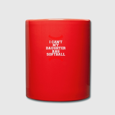 My daughter has Softball Baseball Softball game - Full Colour Mug