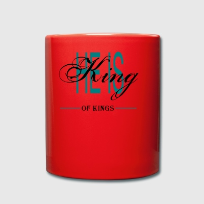 HE IS KING OF KINGS - Full Colour Mug