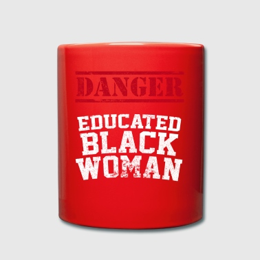 Danger Educated Black Woman - Full Colour Mug
