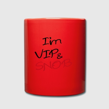 i' m vip and snob - Tazza monocolore