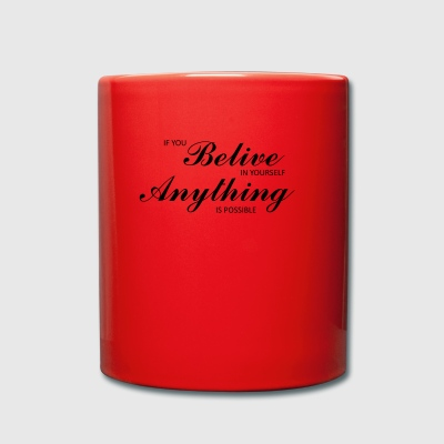 Belive in yourself - Full Colour Mug