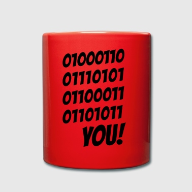 Fuck you binary - Full Colour Mug