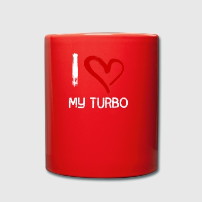Me encanta mi turbo - Taza de un color