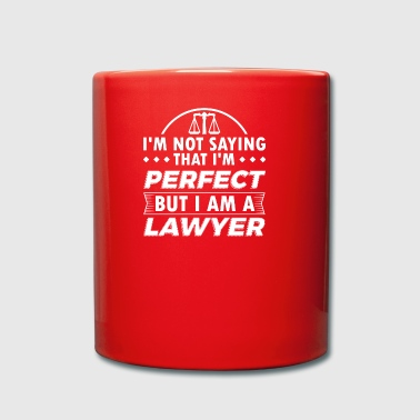 Funny Lawyer Attorney Shirt Not Perfect - Full Colour Mug