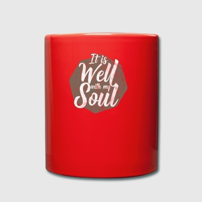 It is well with my soul! - Tasse einfarbig
