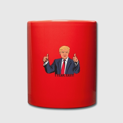 TRUMP 1 YEAR EASY - Full Colour Mug