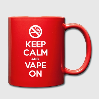 Keep Calm and Vape On - Full Colour Mug