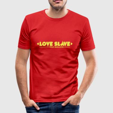 Love Slave 1c - Männer Slim Fit T-Shirt