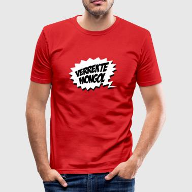 Verrekte Mongol - slim fit T-shirt