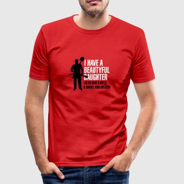 I have a beautiful daughter - T-shirt près du corps Homme