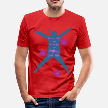 Jump Wisdom Silhouette Of A Jumping Woman - Enjoy Your Life 3 - Men's Slim Fit T-Shirt