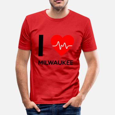 Milwaukee I Love Milwaukee - Rakastan Milwaukee - Miesten slim fit t-paita