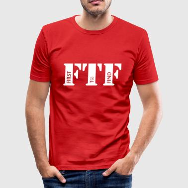 FTF FIRST TO FIND (GEOCACHING) - Männer Slim Fit T-Shirt