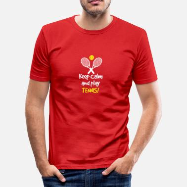 Fuck Tennis Keep calm and play tennis - Tennis Geschenk - Männer Slim Fit T-Shirt