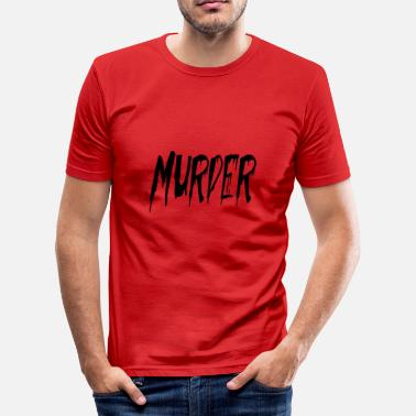Mord mord - Herre Slim Fit T-Shirt