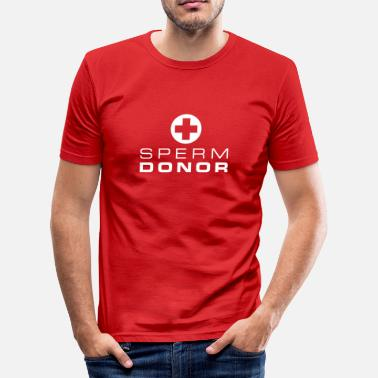 Sperm Donor Sperm donor - Men's Slim Fit T-Shirt