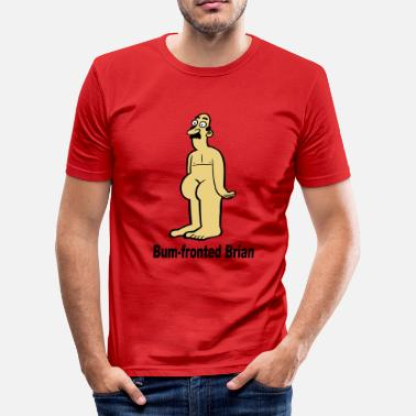 Brian Bum-Fronted Brian - Men's Slim Fit T-Shirt