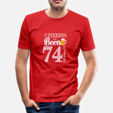 74 Years Cheers and Beers To 74 Years - Men's Slim Fit T-Shirt