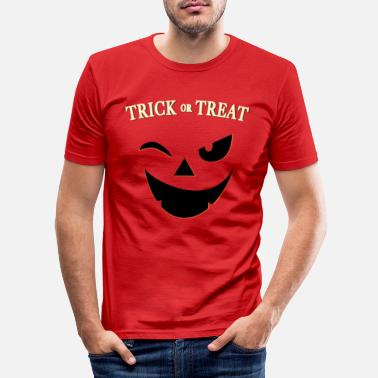 Trick Or Treat Halloween - Trick or Treat - Trick or Treat - T-shirt moulant Homme