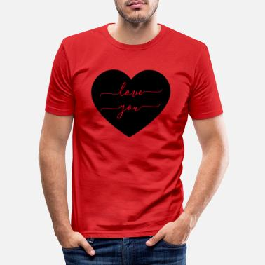Love You LOVE YOU - LOVE YOU - LOVE - Men's Slim Fit T-Shirt