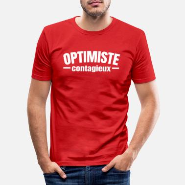 Optimiste optimiste - T-shirt moulant Homme