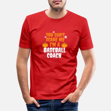 Dress Du kan ikke skremme meg, jeg er en Baseball Coach Halloween - Slim fit T-skjorte for menn