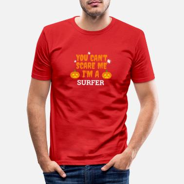 Occasion You can't scare me I'm a surfer Halloween surfing - Men's Slim Fit T-Shirt