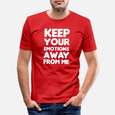 Emotion Keep your emotions away - T-shirt slim fit herr