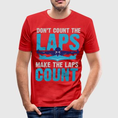 MAKE THE LAPS COUNT TEE - Men's Slim Fit T-Shirt