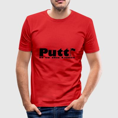 Putt it to the limit - Men's Slim Fit T-Shirt