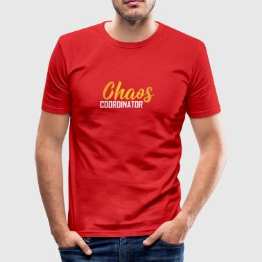 chaos coordinator - Men's Slim Fit T-Shirt