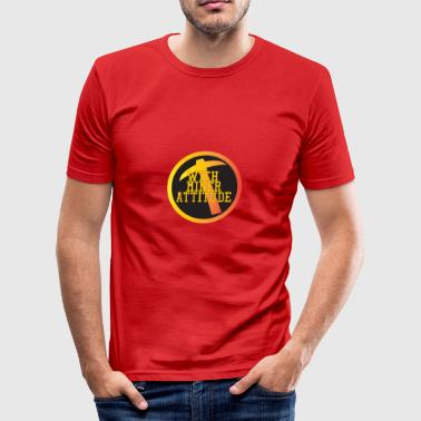 Bergbau: With Miner Attitude - Männer Slim Fit T-Shirt