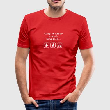 Only one hour - Männer Slim Fit T-Shirt