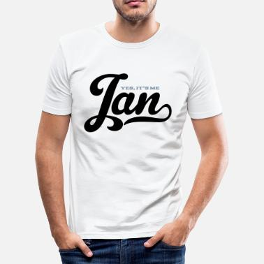 Naam Jan (Yes It's Me) - slim fit T-shirt