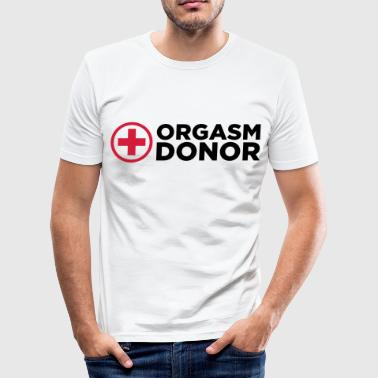 Orgasm Donor - Slim Fit T-skjorte for menn