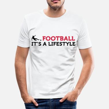 Football Quote Football Quotes: Football is a way of life - Men's Slim Fit T-Shirt