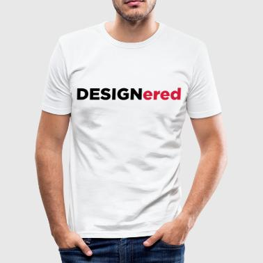 Designered - Herre Slim Fit T-Shirt