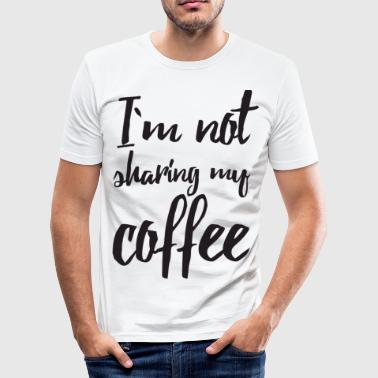Coffee Coffee saying gift - Men's Slim Fit T-Shirt