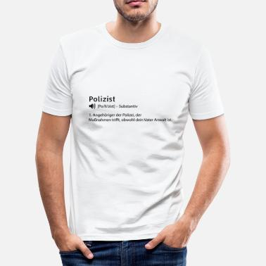 Definition Definition Polizist - Männer Slim Fit T-Shirt