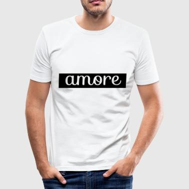 Proof Of Love Love proof amore - Men's Slim Fit T-Shirt