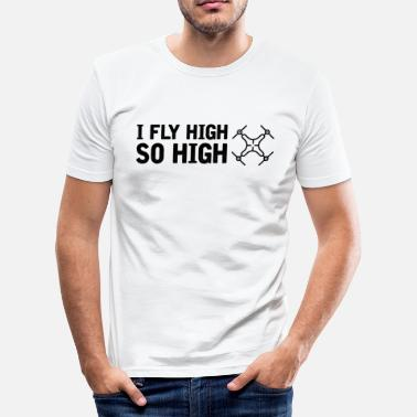 So Fly Fly High So High Drone Lover - Slim Fit T-shirt herr