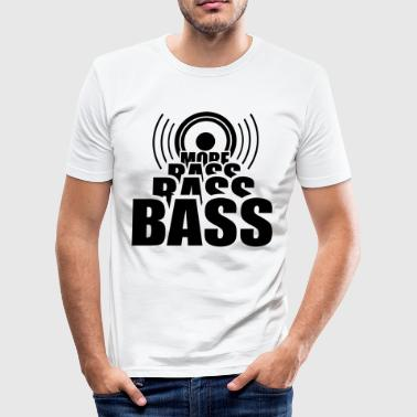 More BASS   bass music - Men's Slim Fit T-Shirt