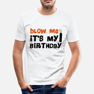 Blowen Blow Me - slim fit T-shirt