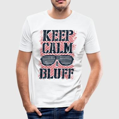 Bluff Keep Calm and Bluff - Men's Slim Fit T-Shirt