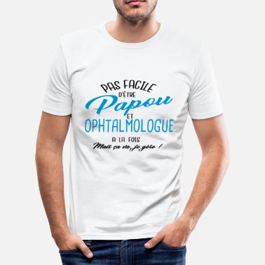 Ophtalmologue Papou et ophtalmologue - T-shirt près du corps Homme