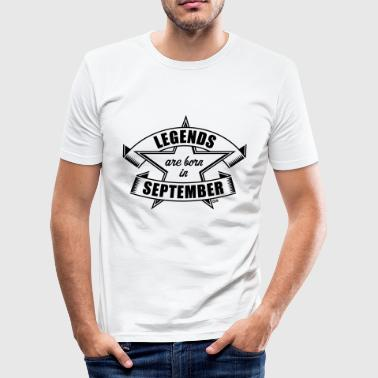 Legends are born in September Anniversaire Cadeau - Tee shirt près du corps Homme